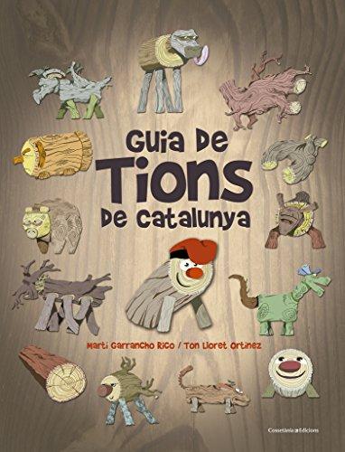 Guia de tions de Catalunya por Ton Lloret Ortínez