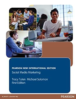 Social Media Marketing: Pearson New International Edition par [Solomon, Michael R, Tuten, Tracy]