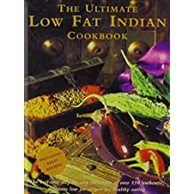 The Ultimate Low Fat Indian Cookbook