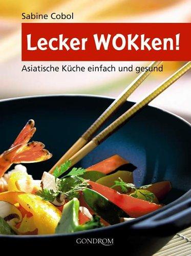 lecker-wokken-asiatische-kuche-einfach-und-gesund