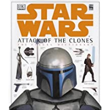 Star Wars Episode II: Attack of the Clones - Visual Dictionary