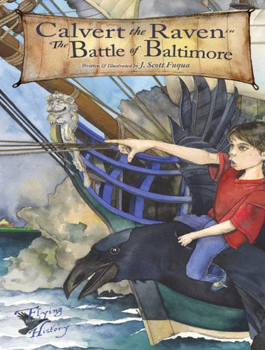 the Battle of Baltimore (Flying Through History Book 1) (English Edition) ()