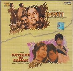 Dosti / Patthar Ke Sanam