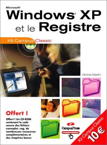 Windows XP et le Registre