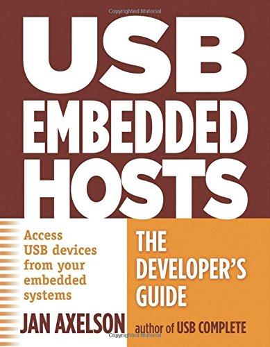 Preisvergleich Produktbild USB Embedded Hosts: The Developer's Guide