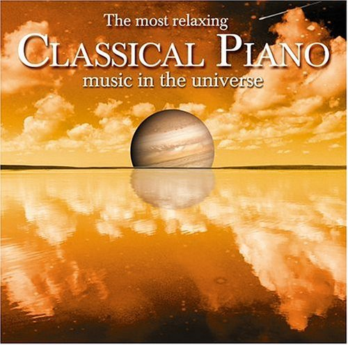 Most Relaxing Classical Piano by Various (2004-06-29)