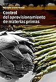 Control del aprovisionamiento de materias primas (MODULOS TRANSVERSALES - COCINA)