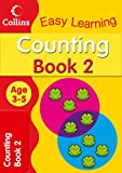 Counting Age 3-5: Book 2 (Collins Easy Learning Age 3-5)