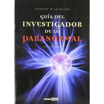Guia Del Investigador De Lo Paranormal / Guide For The Researcher Of The Paranormal