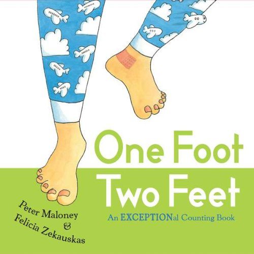 One Foot, Two Feet: An EXCEPTIONal Counting Book por Peter Maloney