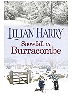 Snowfall in Burracombe (Burracombe Village series Book 7) by [Harry, Lilian]