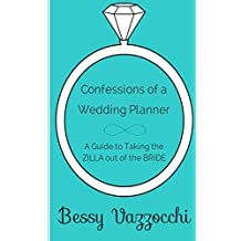 Confessions of a Wedding Planner (English Edition)