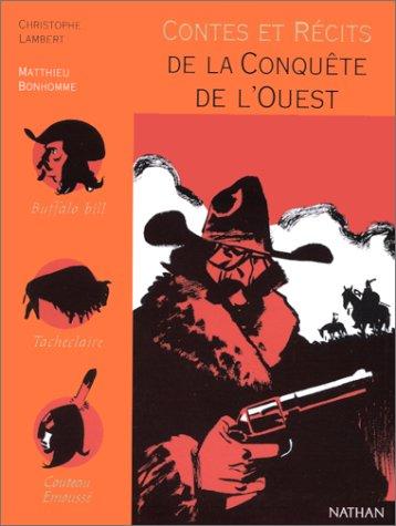 """<a href=""""/node/41021"""">Contes et récits de la conquête de l'Ouest</a>"""
