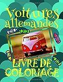 Telecharger Livres Livre de Coloriage Voitures allemandes Voitures Livre de Coloriage enfants 4 8 ans (PDF,EPUB,MOBI) gratuits en Francaise