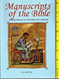 Front cover for the book Manuscripts of the Bible: Greek Bibles in the British Library by T.S. Pattie