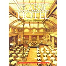 Classic Hotel (Great Hotels of the World)