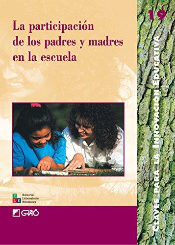 La Participación De Los Padres Y Madres En La Escuela: 019 (Editorial Popular)