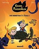 Clara et Alex, tome 2 : Des monstres à l'école (2)