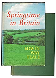 Springtime in Britain: An 11000 Mile Journey Through the Natural History of Britain Form Land's End to John O'Groats