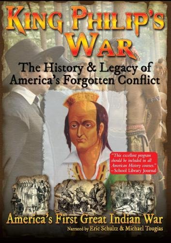 King Philip's War - The History & Legacy of America's Forgotten Conflict (Colonial America Dvd)