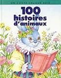 100 histoires d'animaux (Raconte)