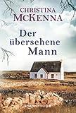 'Der übersehene Mann: Roman' von Christina McKenna