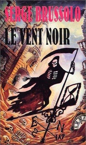 Le Vent noir par Serge Brussolo