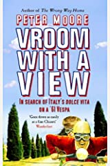 Vroom With A View: In Search Of Italy's Dolce Vita On A '61 Vespa Paperback