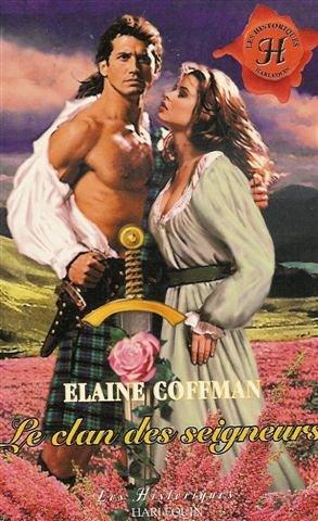 Le clan des seigneurs par Elaine Coffman