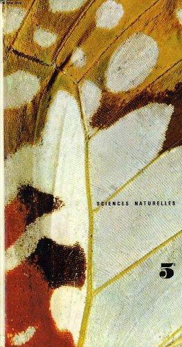 Sciences naturelles. Classes de 5e (cinquième). 1971. Cartonnage de l'éditeur. 222 pages. Cachet. (Manuel de sciences naturelles, Manuel scolaire secondaire)