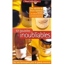 101 bouteilles inoubliables
