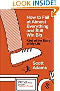 #9: How to Fail at Almost Everything and Still Win Big: Kind of the Story of My Life