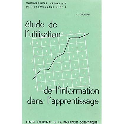 Étude de l'utilisation de l'information dans l'apprentissage : Par Jean-François Richard