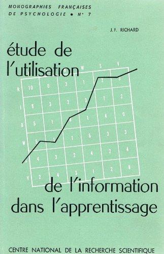 Étude de l'utilisation de l'information dans l'apprentissage : Par Jean-François Richard par Jean-François Richard