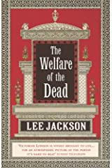 The Welfare Of The Dead: (Inspector Webb 2) Paperback