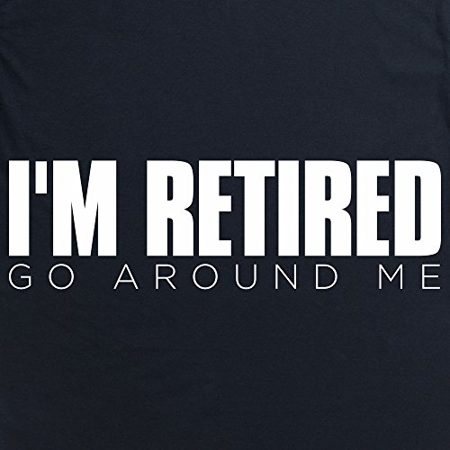 I'm Retired T-Shirt, Herren Schwarz