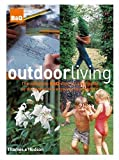 ISBN: 0500512469 - Outdoor Living: The Complete B&Q Step-by-step Guide to Designing and Enjoying Your Garden