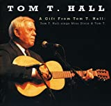 A Gift From Tom T. Hall