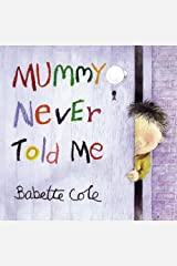 Mummy Never Told Me Paperback