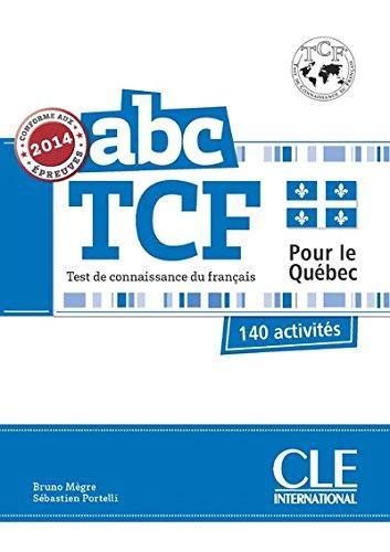 ABC TCF pour le Québec - Conforme épreuves 2014 - Livre + CD