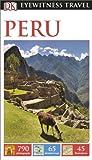 DK Eyewitness Travel Guide: Peru (Eyewitness Travel Guides)