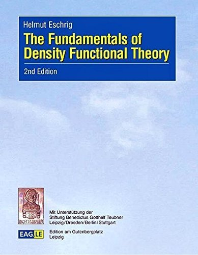 The Fundamentals of Density Functional Theory by Helmut Eschrig (2003-09-30)