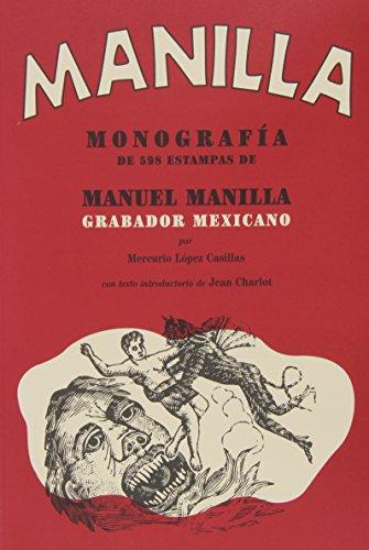 Manilla: Grabador mexicano