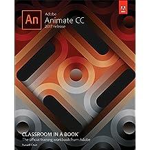 Adobe Animate CC Classroom in a Book (2017 release) (Classroom in a Book (Adobe))