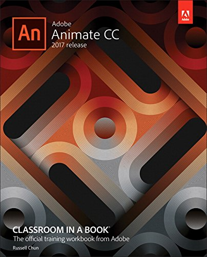 Adobe Animate CC 2017 Release Classroom in a Book