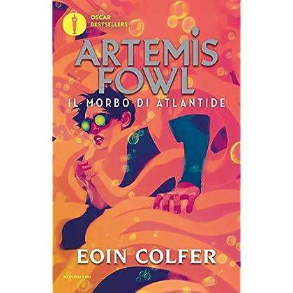 Artemis Fowl - 7. Il Morbo Di Atlantide (Artemis Fowl (Versione Italiana))
