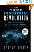 #5: The Third Industrial Revolution: How Lateral Power Is Transforming Energy, the Economy, and the World
