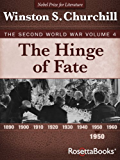 The Hinge of Fate: The Second World War, Volume 4 (Winston Churchill World War II Collection)
