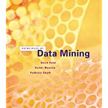 Principles of Data Mining (Adaptive Computation and Machine Learning series)