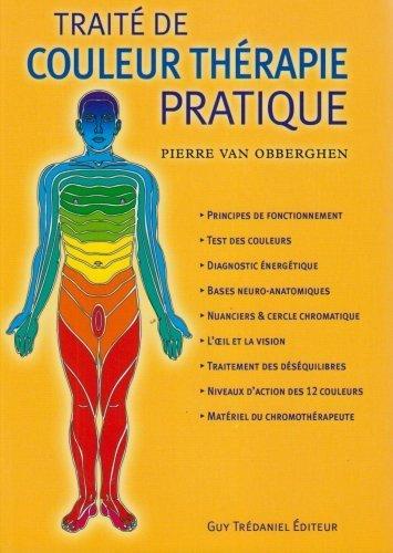 Trait de couleur thrapie pratique de Van Obberghen. Pierre (2007) Broch